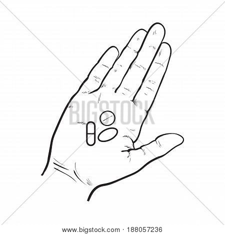 Hand holding three pills, tablets in open palm with straight fingers, black and white sketch style vector illustration on white background. Hand drawn hand holding three pills, medicine in open palm