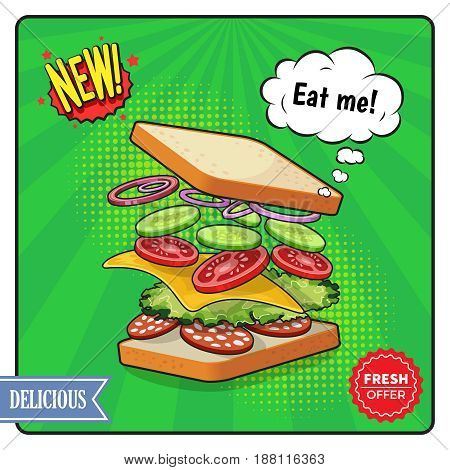 Advertising poster in comic style including sandwich with cheese salame vegetables on textured green background vector illustration