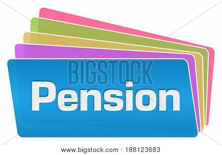 Pension text written over vibrant colorful background.