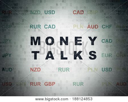 Business concept: Painted black text Money Talks on Digital Data Paper background with Currency