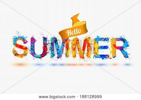Hello Summer. Splash Paint Letters
