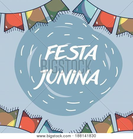 colorful concept with party flag celebrating festa junina, vector illustration