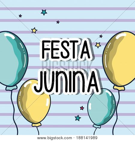 colorful concept with balloons celebrating festa junina, vector illustration