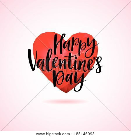 Polygonal Heart And Hand Written Happy Valentines Day Lettering.