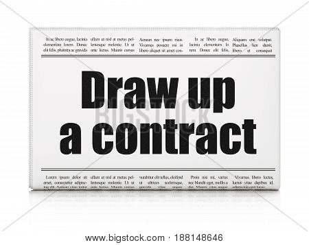 Law concept: newspaper headline Draw up A contract on White background, 3D rendering