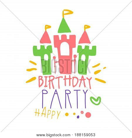 Birthday happy party promo sign. Childrens party colorful hand drawn vector Illustration for invitation, card, menu, banner, poster