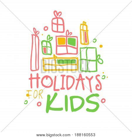 Holidays kids promo sign. Childrens party colorful hand drawn vector Illustration for invitation, card, menu, banner, poster