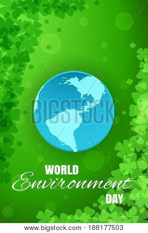 Vector poster of World Environment Day with blue paper globe on the gradient green background with clover leafs.