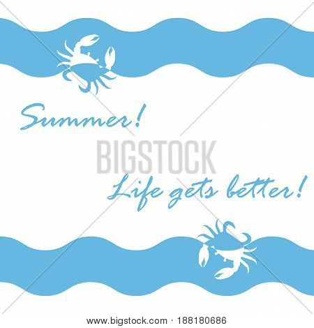 Beautiful Picture With Stylized Waves And Crabs And Inspiring Summer Inscription On A White Backgrou