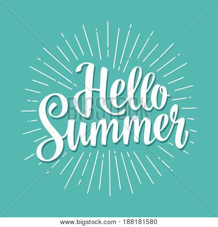 Hello summer hand drawn lettering with rays. Vector color illustration. Isolated on cyan background.