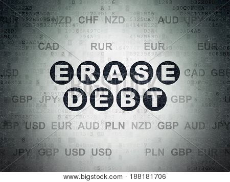 Finance concept: Painted black text Erase Debt on Digital Data Paper background with Currency