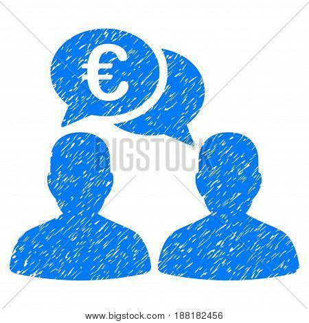 Grunge Euro Chat icon with grunge design and dust texture. Unclean vector blue pictogram for rubber seal stamp imitations and watermarks. Draft sign symbol.