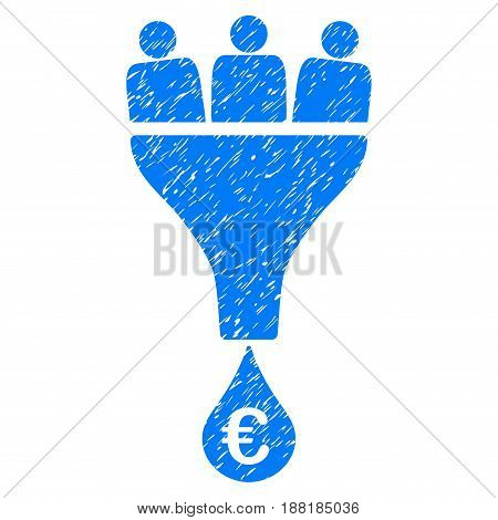 Grunge Euro Sales Funnel icon with grunge design and scratched texture. Unclean vector blue pictogram for rubber seal stamp imitations and watermarks. Draft sticker symbol.