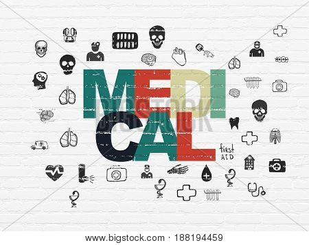 Healthcare concept: Painted multicolor text Medical on White Brick wall background with  Hand Drawn Medicine Icons