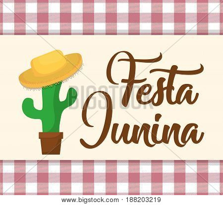 festa junina card with cactus with a hat icon  over white and red background. colorful design. vector illustration