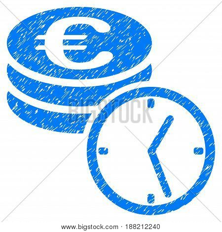 Grunge Euro Coins And Time icon with grunge design and unclean texture. Unclean vector blue pictogram for rubber seal stamp imitations and watermarks. Draft sign symbol.