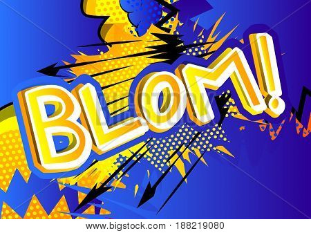 Blom! - illustrated comic book style expression.