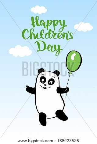 Greeting card smiling animal dancing with the lettering for childrens day. Cartoon happy bear panda with balloon, hand drawing. Vector illustration