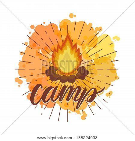 Inscription lettering Camp. Vector illustration of a bonfire on vintage rays and bright orange spot.