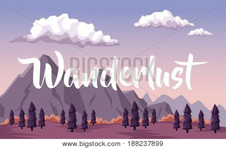 colorful background with dawn landscape of mountain and valley of trees with text wanderlust vector illustration