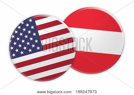 US News Concept: USA Flag Button On Austria Flag Button 3d illustration on white background