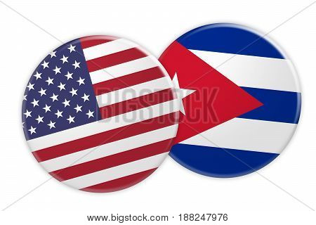 US News Concept: USA Flag Button On Cuba Flag Button 3d illustration on white background