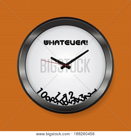 Whatever clock . Who Cares About Time concept