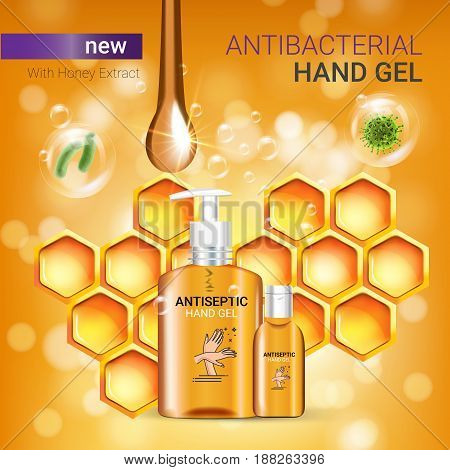 Honey flavor Antibacterial hand gel ads. Vector Illustration with antiseptic hand gel in bottles and honey elements. Poster.