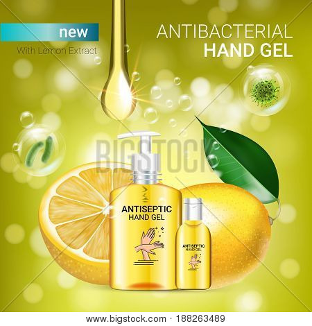 Lemon flavor Antibacterial hand gel ads. Vector Illustration with antiseptic hand gel in bottles and lemon elements. Poster.