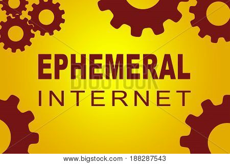 EPHEMERAL INTERNET sign concept illustration with red gear wheel figures on yellow background