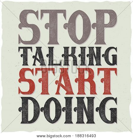 Motivational quote lettering composition