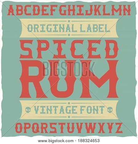 Whiskey fine label font / vintage typeface for alcohol drinks