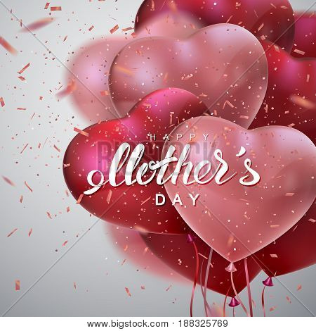 Happy Mothers Day. Vector Illustration Of Flying Heart Balloons, Paper Banner, Sparkling Pink Confetti Glitters And Holiday Lettering. Festive Decoration