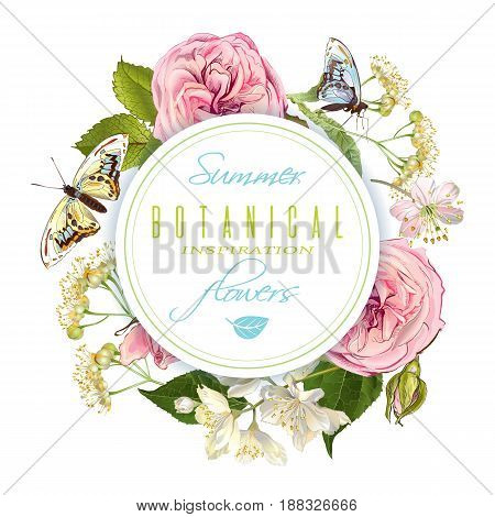 Vector botanical round banner with rose, linden, jasmine flowers and butterflies. Design for tea, natural cosmetics, perfume, health care products. Can be used as greeting card, wedding invitation