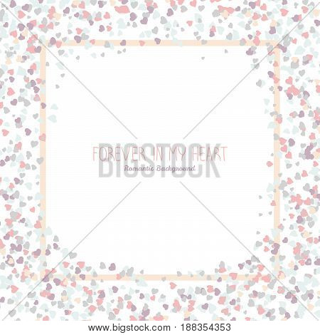 Square frame made from pale pink hearts. Copy space. Romantic frame for text. Valentines day concept. Lovely background for postcard, banner or poster. Scatter. Pastel colors.