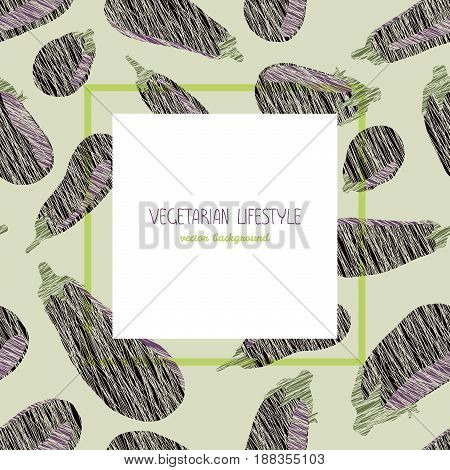 Violet aubergines. Scratched texture. Square frame. Copy space. Vegetarian background with eggplants. Healthy lifestyle. Vegan banner concept. Can be used as seamless pattern.