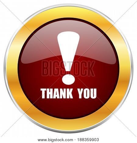 Thank you red web icon with golden border isolated on white background. Round glossy button.