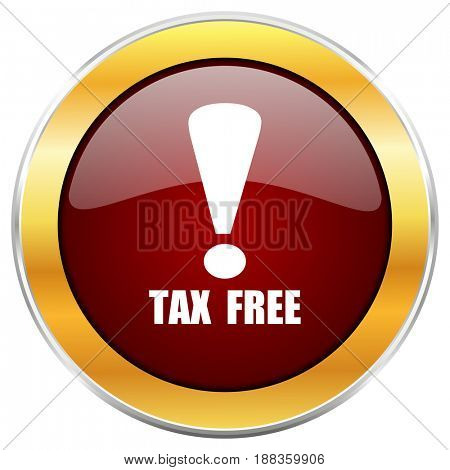 Tax free red web icon with golden border isolated on white background. Round glossy button.