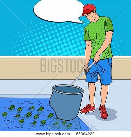 Young Man Cleaning Pool From Leaves. Cleaning Service. Pop Art Vector illustration