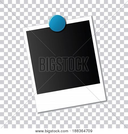Frame for photo attached by a blue round magnet with a shadow on a transparent background. Template for your project. Vector illustration.