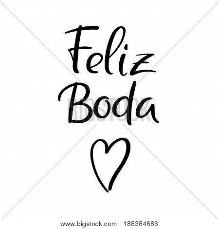 Happy Wedding In Spanish. Wedding Typography Templates. Vector Handwritten Calligraphy.