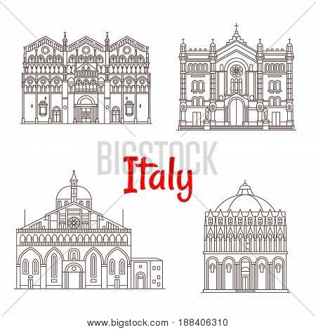 Italy landmark buildings and famous architecture. Vector isolated icons of Baptistery Pisa, Saint Anthony Padua Basilica, Ferrara Cathedral, Maria Santissima Assunta in Cileo Reggio di Calabria