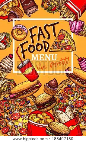 Fast food restaurant menu design. Vector fastfood burgers and sandwiches, pizza, hotdog and soda or coffee drinks, popcorn and chicken grill wings basket with french fries snacks and ice cream dessert