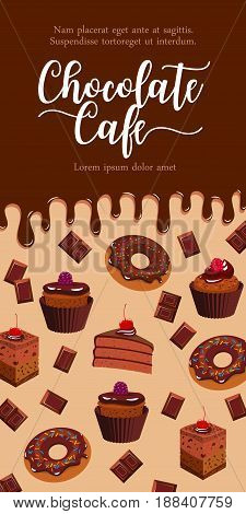 Chocolate banner with cakes and desserts. Vector design of donuts or chocolate muffins and tiramisu cake or brownie sweet pie dessert with choco bars and dripping fondant glaze for cafeteria pastry