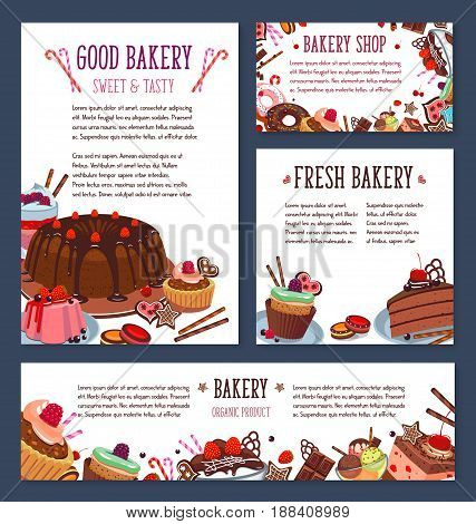 Bakery shop templates with desserts and cakes. Vector posters and banners of pastry sweets and chocolate cupcakes, tiramisu or brownie tortes, gingerbread cookies and wafers or charlotte pudding