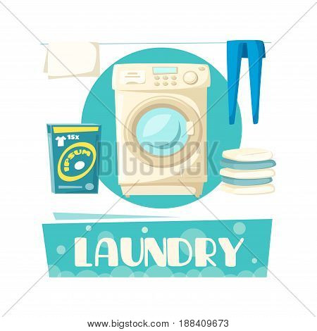 Laundry vector poster with washing machine, clean washed linen and drying clothes, detergent pack and soap bubbles. Vector design for laundry service or product information label