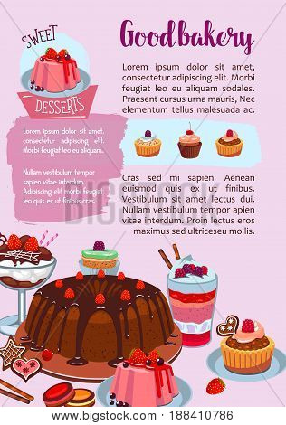 Pastry or bakery shop poster of sweets and desserts. Vector design of cakes, chocolate brownie biscuits and cupcakes, tiramisu or cheesecake tortes, fruit tarts and wafers or puddings and cookies