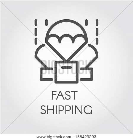 Icon in linear style of parachuting box. Delivery and fast shipping concept. Black simplicity logo in flat design for different stores and postal services. Button for websites, mobile apps and other
