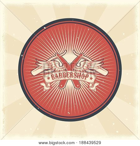 Vector vintage illustration of badge, sticker, sign with straight razor and wings for barbershop made in grunge style. Print, template, design element