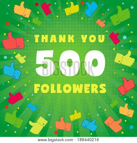 Thank you 500 followers card.500 followers vector illustration with thank you on pattern of colored likes
